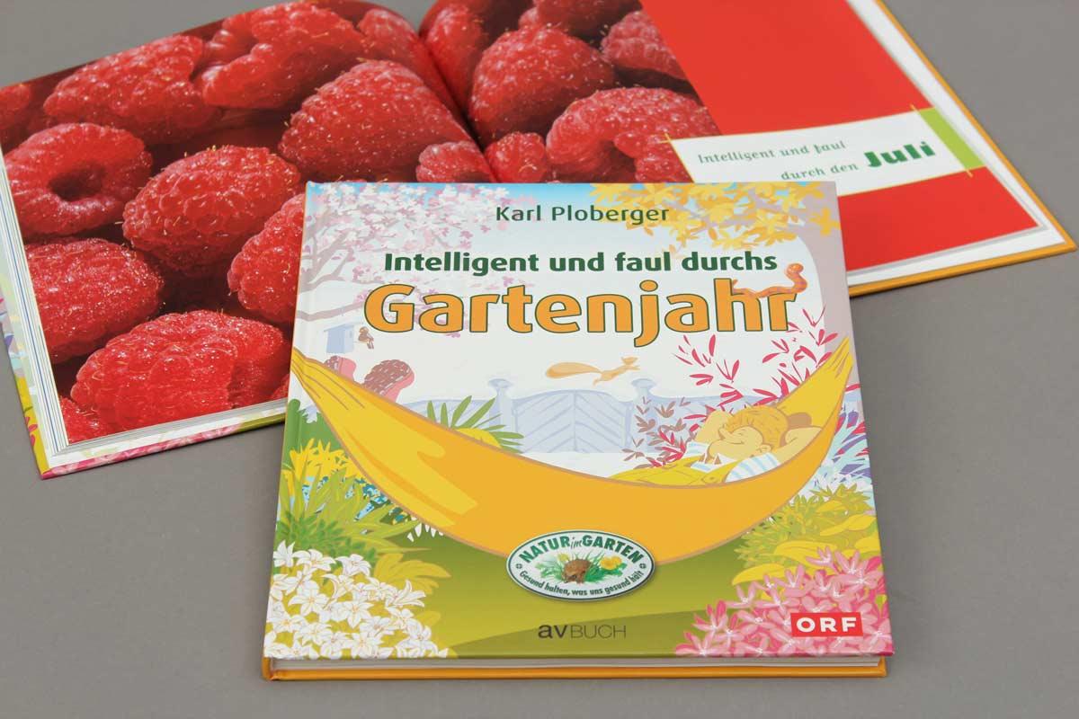 Intelligent und faul durchs Gartenjahr von Karl Ploberger. Cover.