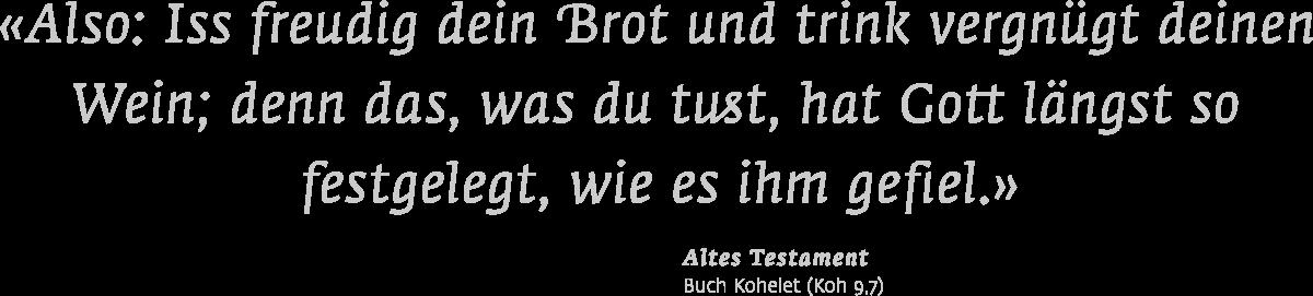 """Niederösterreichische Landesausstellung """"Brot & Wein"""", Poysdorf, Zitat"""